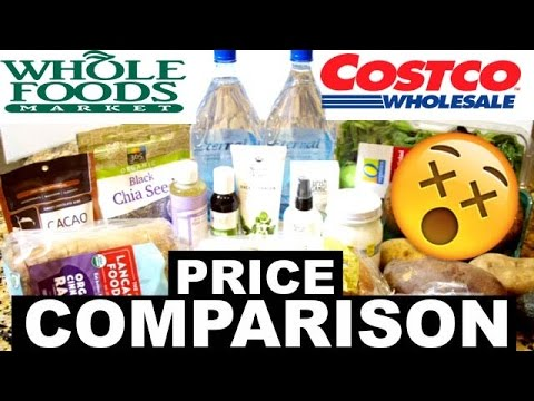 WHOLE FOODS HAUL and COSTCO price comparison!!!