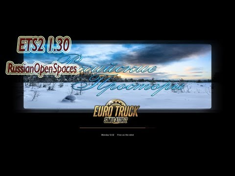 ETS2 1.30 | Russian Open Spaces v5.2 | Download & Install #1
