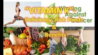 Vitamin K Rich Foods | Benefits | Bone | Heart | Health | Deficiency |