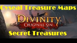 Divinity Original Sin: Cyseal Treasure Maps - Secret Treasures - Guide/Tutorial/Walkthrough