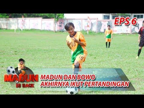 Download  TEPAT WAKTU! Akhirnya Madun dan Bowo Hadir di Lapangan - Madun Is Back Eps 6 Gratis, download lagu terbaru