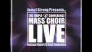 My Hands Are Lifted Up - Jamal Strong and The Triple M Mass Choir