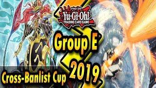 Group E | Cross-Banlist Cup 2019