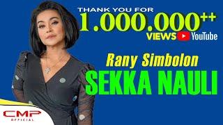 Rani Simbolon  Sekka Nauli Official Lyric Video