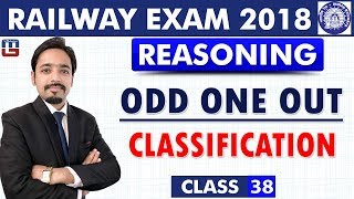 Odd One Out   Classification   Class - 38   Reasoning   RRB   Railway ALP / Group D   8 PM