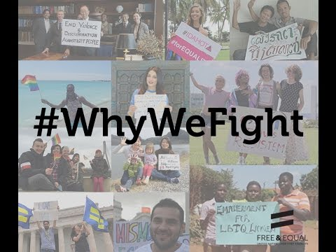 UN Free & Equal: Why We Fight