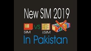 New sim launch eSIM 2019 In Pakistan
