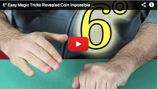 6° Easy Magic Tricks Revealed:Coin  Impossible Vanish