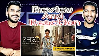 Zero | Official Trailer Reaction And Review | Shah Rukh Khan | Aanand L Rai | M BROS INDIA