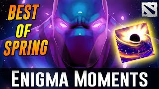 Dota 2 Enigma Moments [BEST OF SPRING]