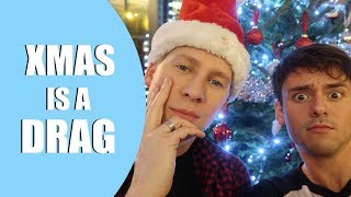 Xmas is a Drag! | Preparing for Robbie's first Xmas | Tom and Lance