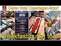 Breakfast buffet Clarion Hotel Copenhagen Airport 4* | Sony camera