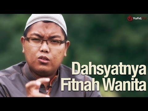 Renungan Kehidupan: Dahsyatnya Fitnah Wanita - Ustadz Firanda Andirja, MA. - Yufid.TV