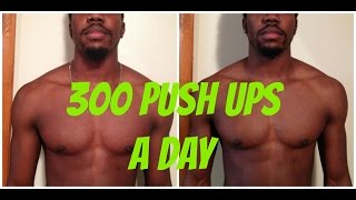 300 PUSHUPS A DAY FOR 30 DAYS CHALLENGE | WHY I LOOK ALMOST THE SAME