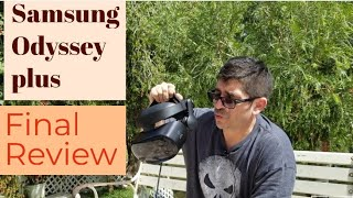 Samsung Odyssey Plus Review