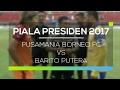 DOWNLOAD-BORNEO-FC-VS-BARITO-PUTERA
