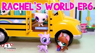 LPS - Rachel's World Ep 6 - 1st Day at the New School!