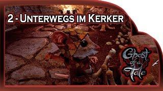 Ghost of a Tale  🐭 02 - Unterwegs im Kerker |  Gameplay German Deutsch RPG