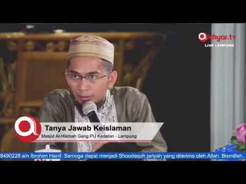 Tanya Jawab Keislaman -  Ustadz Adi Hidayat - (07122017) Masjid Al Hikmah Gang PU Bandar Lampung