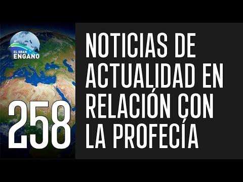 258.Noticias de actualidad en relación a la profecía.