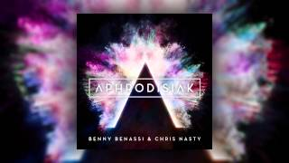 Benny Benassi & Chris Nasty - Aphrodisiak (Preview)