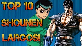 TOP 10 ANIMES SHONEN (LARGOS) | TOP 10
