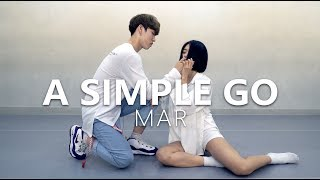 Download Lagu [ Master Class ] MAR - A SIMPLE GO / Choreography . PK WIN Gratis STAFABAND