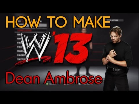 WWE '13 - How To Make Dean Ambrose (The Shield)