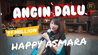 Download lagu HAPPY ASMARA - ANGIN DALU (   )