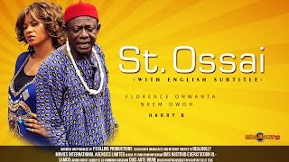 Saint Ossai Nigerian Igbo Movie [Part 1] - with English Subtitles