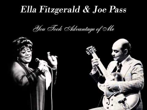 Ella Fitzgerald&Joe Pass - You Took Advantage of Me