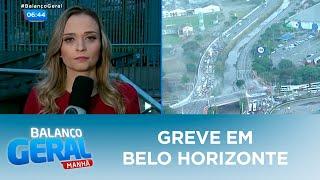 Greve: saiba como está a greve em Belo Horizonte (MG)