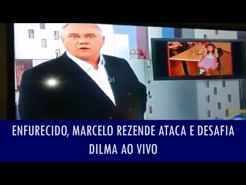 Enfurecido, Marcelo Rezende ataca e desafia Dilma ao vivo
