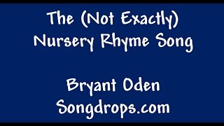 The Nursery Rhyme Song. A New Funny Twist on old Nursery Rhymes
