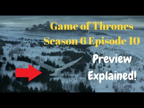 Game of Thrones Season 6 Episode 10 Preview Breakdown and Predictions