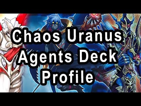 Chaos Uranus Agents Deck Profile