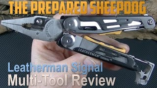 Leatherman Signal - 7.5 Ounces of worth it! - Multi Tool Review