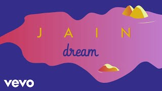 Jain - Dream (Lyrics Video)