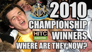 Newcastle United's 2010 Championship Winners: Where Are They Now?