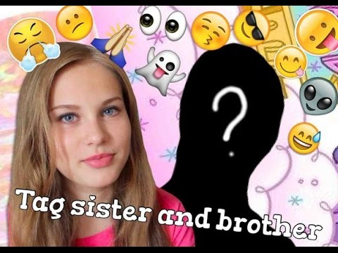 Sister And Brother Tag video