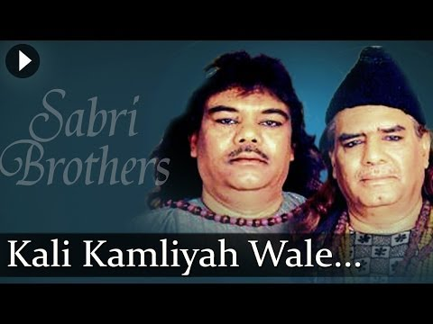 Kali Kamli Waale - Best Of Sufi - Qawwali - Sabri Brothers video
