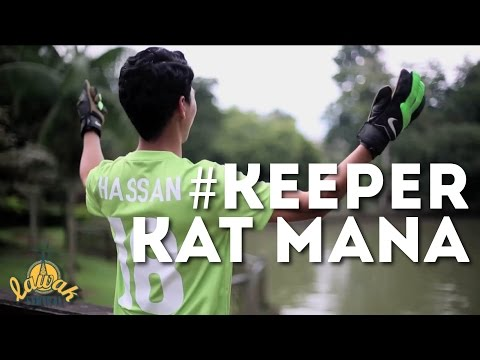 #LawakSentral: #KeeperKatMana.