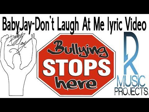 Baby Jay- Don't Laugh At Me lyric video