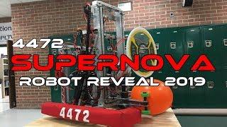 SuperNOVA 4472 FRC Robot Reveal 2019