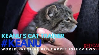 "Keanu's Cat Trainer interviewed at the premiere of ""Keanu"" #KEANU #KeyandPeele"