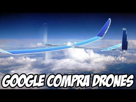 Google compra empresa de Drones que o Facebook queria