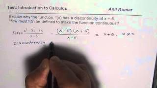 Identify the Discontinuity and Explain how to Modify to make Function Continuous