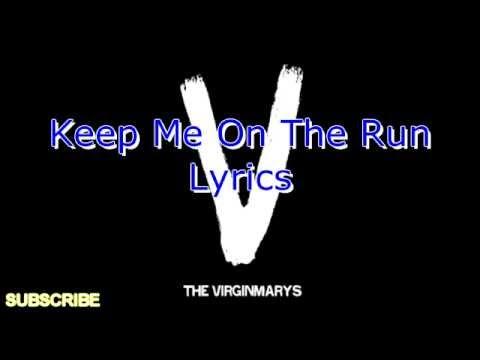 The Virginmarys - Keep Me On The Run