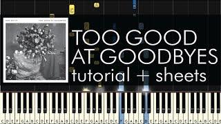 Sam Smith - Too Good at Goodbyes - Piano Tutorial + Sheet Music