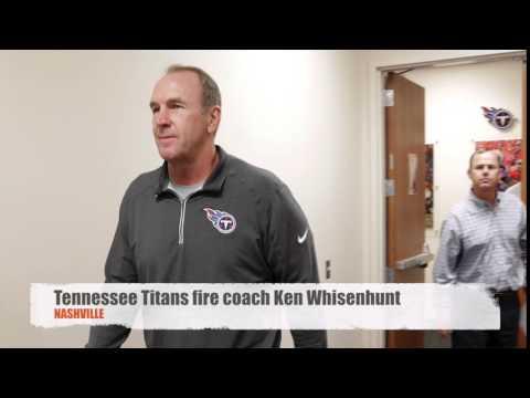 Tennessee Titans fire coach Ken Whisenhunt